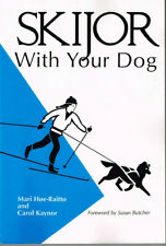 Skijor With Your Dog by Mari Hoe-Raitto and Carol Kaynor, Book