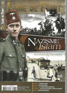 LIGNE DE FRONT N°62 NAZISME & ISLAM / INFLUENCES & COLLUSIONS / GUERRE ESPAGNE