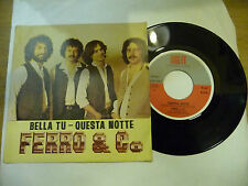 "FERRO&CO""BELLA TU-disco 45 giri DIGIt 1980 PROG IT"" RARE"