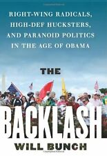 The Backlash: Right-Wing Radicals, High-Def Huckst
