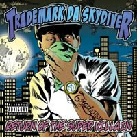 Trademark Da Skydive - Return of the Super Villain [New CD]