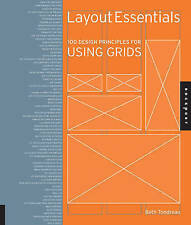 Layout Essentials 100 Design Principles for Using Grids 9781592537075