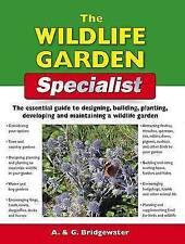 The Wildlife Garden Specialist (Specialist Series), Alan Bridgewater, New Book