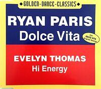 Ryan Paris / Evelyn Thomas Maxi CD Dolce Vita / Hi Energy - Germany (M/M)