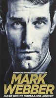 Aussie Grit: My Formula One Journey By Mark Webber. 9781509813544