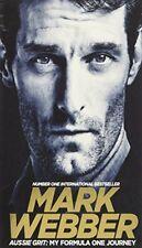 Aussie Grit: My Formula One Journey By Mark Webber. 9781509813544