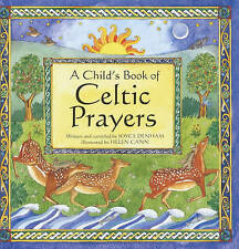 (Good)-A Child's Book of Celtic Prayers (Paperback)-Denham, Joyce-0745948804