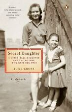 Secret Daughter Mixed-Race Daughter Mother Who Gave Her Away June Cross Charity$