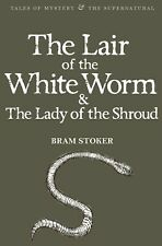 The Lair of the White Worm & The Lady of the Shroud by Bram Stoker (Paperback...