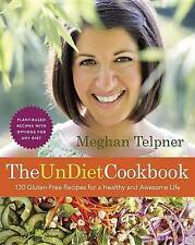 USED (VG) The UnDiet Cookbook: 130 Gluten-Free Recipes for a Healthy and Awesome