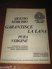 *76=PURA LANA VERGINE=ANNI '60=PUBBLICITA'=ADVERTISING=WERBUNG=PUBLICITE=