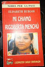 Burgos, MI CHIAMO RIGOBERTA MANCHU', Giunti 1996