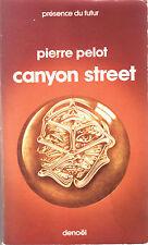 Pierre Pelot - Canyon Street  (Prés. du Futur N°265. 1ère édition 1978)