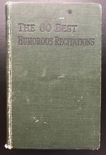THE 60 BEST HUMOROUS RECITATIONS (Hardback) W. Foulsham & Co. Ltd - Vintage