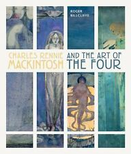 Billcliffe Roger-Charles Rennie Mackintosh And The Art Of The Four  BOOK NEW