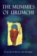THE MUMMIES OF URUMCHI., Barber, Elizabeth Wayland., Used; Very Good Book