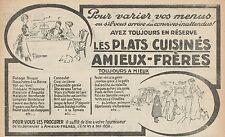 Y7366 Les plats cuisinés Amieux-Frères - Pubblicità d'epoca - 1913 Old advert