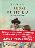 LIBRO • Stefania Auci I leoni di Sicilia. La saga dei Florio 2019 NUOVO ITALIANO