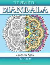 The Beautiful Mandala Coloring Book For Adults (Volume 92) Paperback