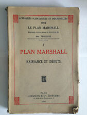 ASI N°1063 LE PLAN MARSHALL TEISSEDRE NAISSANCE ET DEBUTS 1948