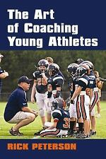 The Art of Coaching Young Athletes (Urban Heritage Press)-ExLibrary