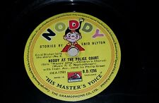 Noddy at the police court-let animals out the ark, 78 rpm record HMV B.D.1298