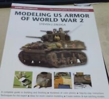Modeling US Armor of World Was 2 Steven J Zaloga 2009
