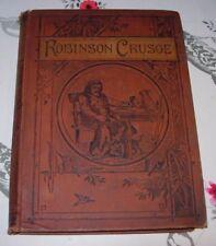 ROBINSON CRUSOE - DANIEL DEFOE - PUBLISHED 1880's