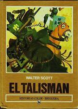 HISTORIAS COLOR nº: 23 EL TALISMÁN. Bruguera, 1986. por CARRILLO.