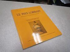 LE PAYS LORRAIN 1996 N° 1 LES FRERES DE SAINT JEAN DE DIEU EN LORRAINE *
