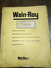 WAIN-ROY 2000 SERIES BACKHOE W/ CAT 941 INSERT OPERATION AND PARTS MANUAL