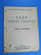 FORD DIESEL FUEL SYSTEM MANUAL 1958 ROOSA MASTER SIMMS OEM ORIGINAL