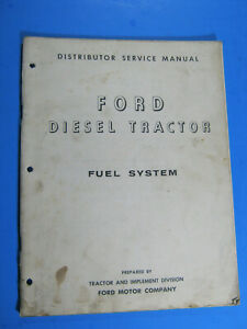 FORD DIESEL FUEL SYSTEM MANUAL 1958 ROOSA MASTER SIMMS