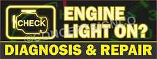 3'X8' ENGINE LIGHT ON? DIAGNOSIS & REPAIR BANNER Signs LARGE Auto Repairs Shop