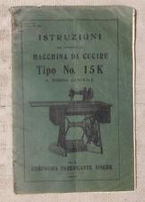 Istruzioni Macchina da Cucire Singer  tipo no. 15K  ORIGINALE 1909