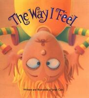 The Way I Feel (Hardback or Cased Book)