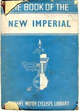 The Book of the NEW IMPERIAL - Motorcycle Owners Handbook -1950 - PITMAN'S