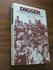 Digger - The Legend of the Australian Soldier by John Laffin HC DJ
