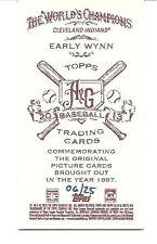 "2013 TOPPS ALLEN & GINTER. EARLY WYNN. ""FLAG BACK RED"" MINI. 6/25. ""NO #""."