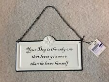 """Hanging Pet Sign With Dog Quotes Enameled Finish 5"""" x 9"""" #1 OF 2"""
