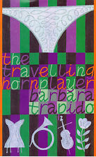The Travelling Hornplayer, Trapido, Barbara, Very Good Book