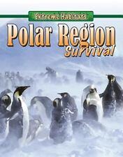 Polar Region Survival (Extreme Habitats), Pipe, Jim, Good Books