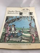 Charles Towne Birth of a City ~ Charleston Evening Post ~ 1970 Memorial Paper
