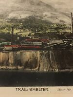 Vintage Postcard C.M.&S. Smelter Trail B.C. Canada Hand Tinted Photo P62