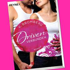 K. BROMBERG | Driven (Band 4) | Verbunden (Buch)