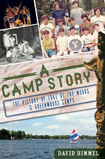 A Camp Story: The History of Lake of the Woods & Greenwoods Camps [Landmarks]