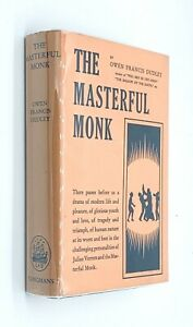 THE MASTERFUL MONK by Owen Francis Dudley (1942) with Dust Jacket