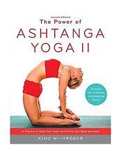 The Power of Ashtanga Yoga II: The Intermediate Series: A Pract... Free Shipping