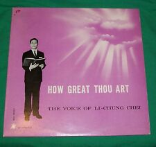 HOW GREAT THOU ART LI-CHUNG CHEI VTG RCA CHINESE SPIRITUAL GOSPEL RECORD ALBUM