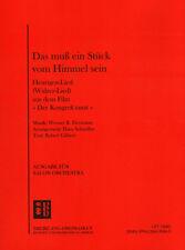 Das muß ein Stück vom Himmel sein Noten Combo Salonorchester Hans Schindler (Arr